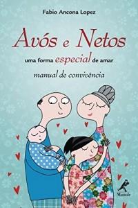 Baixar Avós e Netos – uma forma especial de amar pdf, epub, eBook