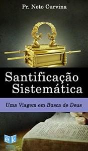 Baixar Santificação Sistemática pdf, epub, ebook