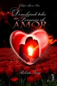 Baixar Descobrindo Todas as Formas de Amor pdf, epub, eBook