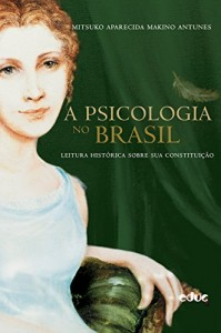 Baixar A psicologia no Brasil pdf, epub, eBook