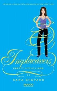 Baixar Implacáveis (Pretty Little Liars Livro 10) pdf, epub, ebook