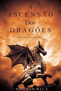Baixar A Ascensão dos Dragões (Reis e Feiticeiros – Livro 1) pdf, epub, eBook