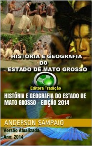 Baixar História e Geografia do Estado de Mato Grosso – Edição 2014 pdf, epub, ebook
