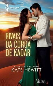 Baixar Rivais da Coroa de Kadar – Harlequin Duos Paixão Ed. 04 pdf, epub, eBook