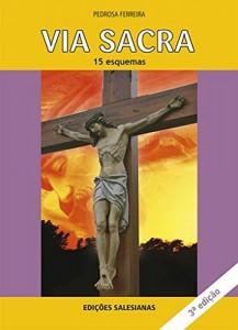 Baixar Via Sacra: 15 esquemas pdf, epub, eBook