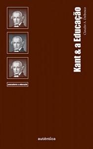 Baixar Kant & a Educação pdf, epub, ebook