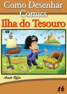 Baixar Como Desenhar Comics: Ilha do Tesouro (Livros Infantis Livro 16) pdf, epub, eBook