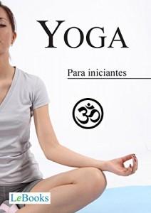 Baixar Yoga para iniciantes (Coleção Terapias Naturais) pdf, epub, eBook