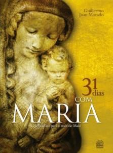 Baixar 31 dias com maria: Celebrações para o mês de Maio pdf, epub, eBook