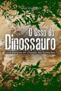 Baixar O Osso do Dinossauro pdf, epub, eBook