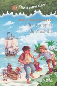 Baixar Piratas depois do meio-dia: 4 (A casa da árvore mágica) pdf, epub, ebook