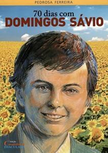 Baixar 70 dias com Domingos Sávio pdf, epub, eBook