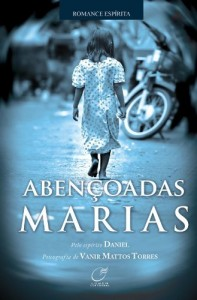 Baixar Abençoadas Marias pdf, epub, eBook