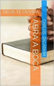 Baixar ABRA A BOCA: DEUS TE OUVIRA pdf, epub, eBook
