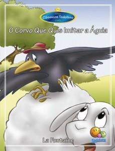Baixar Clássicos Todolivro: Corvo que quis imitar a Águia pdf, epub, eBook