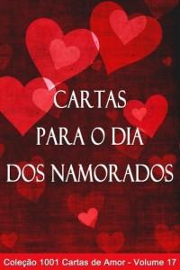 Baixar Cartas para o Dia dos Namorados (1001 Cartas de Amor Livro 17) pdf, epub, eBook