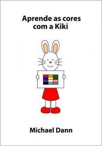 Baixar Aprende as cores com a Kiki (Aprende com a Kiki Livro 1) pdf, epub, eBook