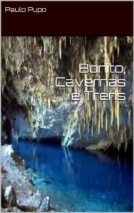 Baixar Bonito, Cavernas e Trens pdf, epub, eBook