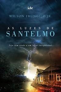 Baixar As Luzes de Santelmo pdf, epub, eBook