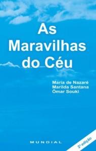 Baixar As Maravilhas do Céu: Livro sobre Espitualismo pdf, epub, ebook
