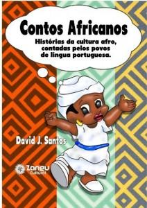 Baixar Contos Africanos: Histórias da cultura afro, contadas pelos povos de língua portuguesa. pdf, epub, ebook