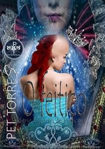 Baixar O feitiço (Lágrima de Princesa Livro 1) pdf, epub, ebook