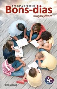Baixar Bons dias: Oração jovem pdf, epub, eBook