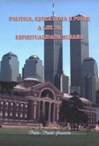 Baixar Política, Estratégia e Poder à Luz da Espiritualidade Humana pdf, epub, eBook