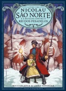 Baixar Nicolau São Norte e a batalha contra o rei dos pesadelos (Os Guardiões Livro 1) pdf, epub, ebook