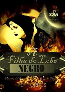 Baixar A filha do Lobo Negro pdf, epub, ebook