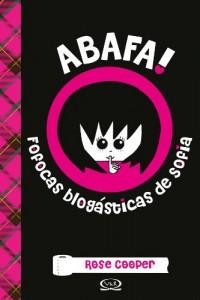 Baixar Abafa! – Fofocas blogásticas de Sofia pdf, epub, eBook