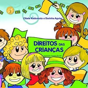 Baixar DIREITOS DAS CRIANÇAS (CIDADANIA E ÉTICA Livro 3) pdf, epub, eBook