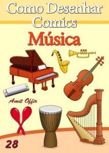 Baixar Como Desenhar Comics: Música (Livros Infantis Livro 28) pdf, epub, eBook