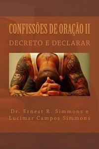Baixar Confissões  De Oração II: DECRETO E DECLARAR pdf, epub, eBook