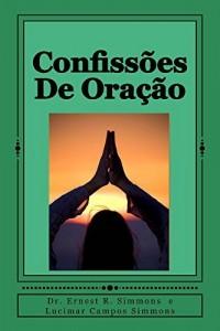 Baixar Confissões  De Oração: DECRETO E DECLARAR pdf, epub, eBook