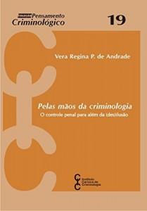 Baixar Pelas mãos da Criminologia pdf, epub, eBook