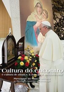 Baixar Cultura do encontro: Mensagem do Papa Francisco ao Movimiento Apostólico de Schoenstatt pdf, epub, eBook