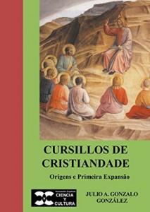 Baixar Cursillos de Cristiandade pdf, epub, ebook
