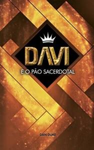 Baixar Davi e o Pão Sacerdotal pdf, epub, eBook