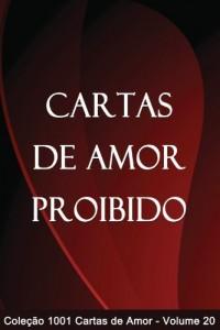 Baixar Cartas de Amor Proibido (1001 Cartas de Amor Livro 20) pdf, epub, eBook