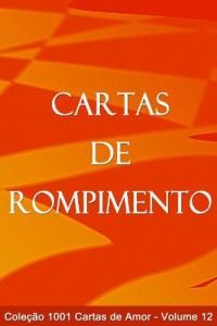 Baixar Cartas de Rompimento (1001 Cartas de Amor Livro 12) pdf, epub, eBook