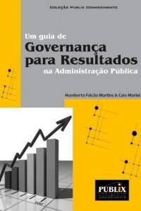 Baixar Um guia de Governança para Resultados na Administração Pública pdf, epub, eBook
