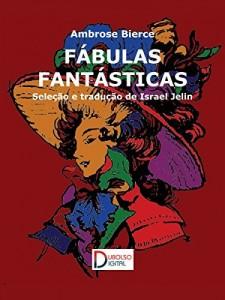 Baixar Fábulas fantásticas pdf, epub, ebook