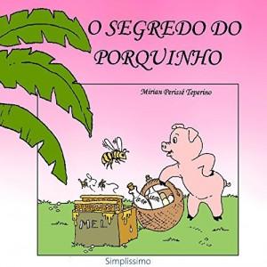 Baixar O segredo do porquinho pdf, epub, eBook