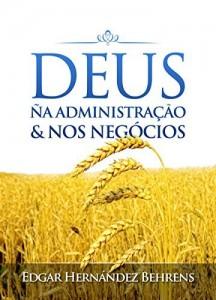 Baixar Deus na Administração e nos Negócios pdf, epub, eBook