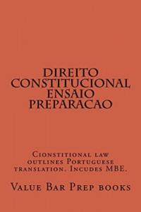 Baixar Direito Constitucional Ensaio Preparacao: Law School  a to z  (e book) pdf, epub, eBook