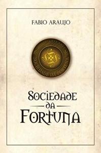 Baixar A Sociedade da Fortuna pdf, epub, eBook