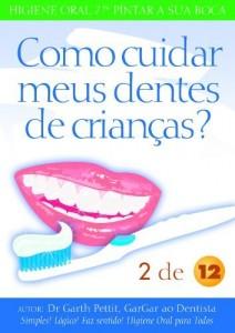 Baixar Como cuidar meus dentes de crianças?  2 a 12 pdf, epub, eBook