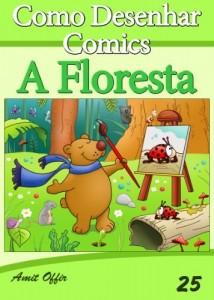 Baixar Como Desenhar Comics: A Floresta (Livros Infantis Livro 25) pdf, epub, eBook