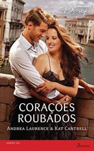 Baixar Corações Roubados – Harlequin Desejo Ed.220 pdf, epub, eBook